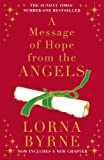 A Message of Hope from the Angels: The Sunday Times No. 1 Bestseller