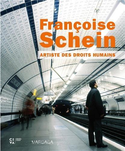 Franoise Schein, artiste des droits humains. Un livre dialogue