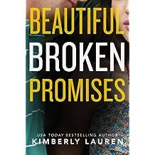 Beautiful Broken Promises (Broken Series) by Kimberly Lauren (2015-04-07)