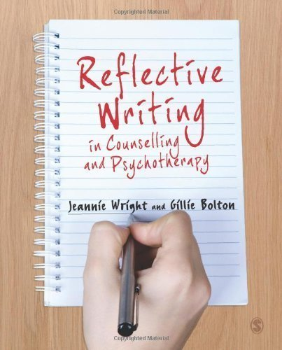 Reflective Writing in Counselling and Psychotherapy by Wright, Jeannie, Bolton, Gillie E J (2012) Paperback