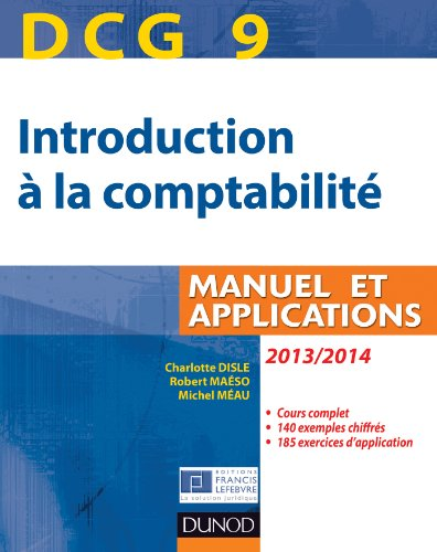DCG 9 - Introduction à la comptabilité 2013/2014 - 5e édition - Manuel et applications