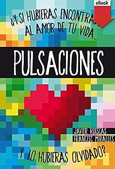 Pulsaciones (eBook-ePub) de [Contijoch, Francesc Miralles, Javier Ruescas Sánchez]