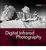 [(Digital Infrared Photography)] [by: Cyrill Harnischmacher]