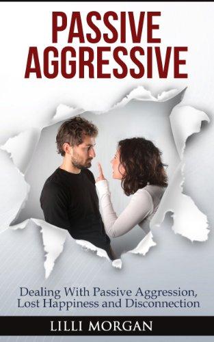 Dating noen passive aggressive