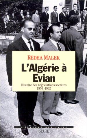 lalgerie-a-evian-histoire-des-negociations-secretes-1956-1962