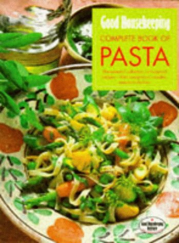 good-housekeeping-complete-book-of-pasta-the-essential-collection-of-foolproof-recipes-from-lasagnes
