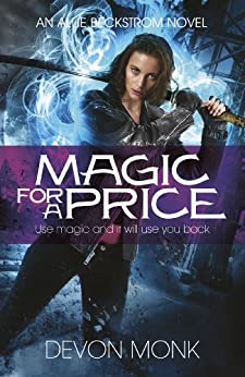 Magic for a Price (Allie Beckstrom Book 9) by [Monk, Devon]