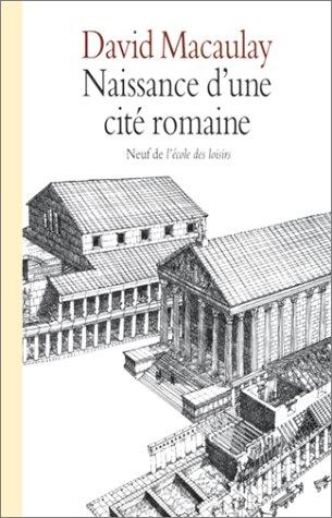 Naissance d'une cité romaine par Macaulay