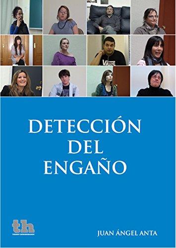 Detección del engaño (Plural) por Juan Ángel Anta