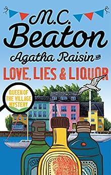 Agatha Raisin and Love, Lies and Liquor by [Beaton, M.C.]