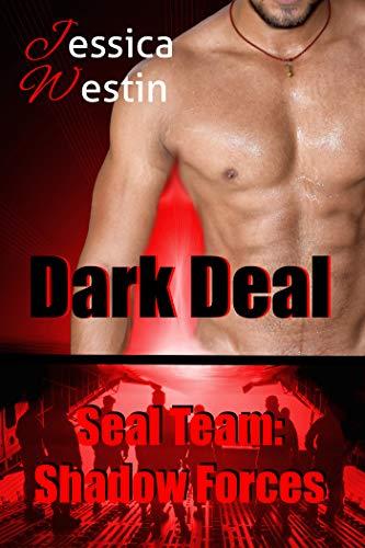 Dark Deal (SEAL Team: Shadow Forces 2)