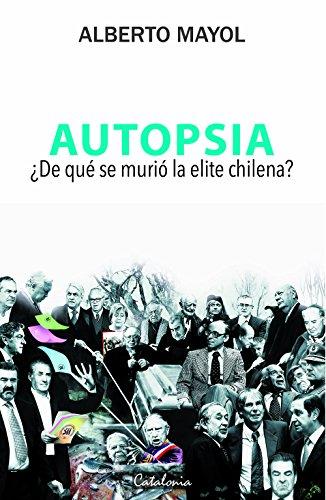 Autopsia. ¿De qué murió la elite?