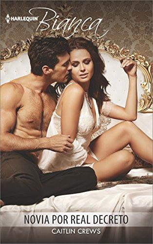 Novia Por Real Decreto: (Bride by Royal Decree) (Harlequin Bianca (Spanish))
