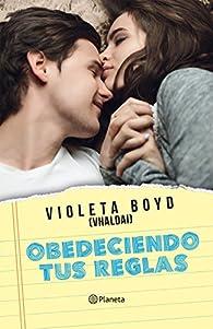 Obedeciendo tus reglas par Violeta Boyd