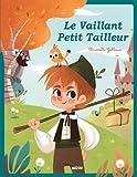 LE VAILLANT PETIT TAILLEUR (COLL. LES PTITS CLASSIQUES)