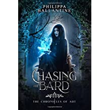 Chasing the Bard: Volume 1 (The Chronicles of Art)
