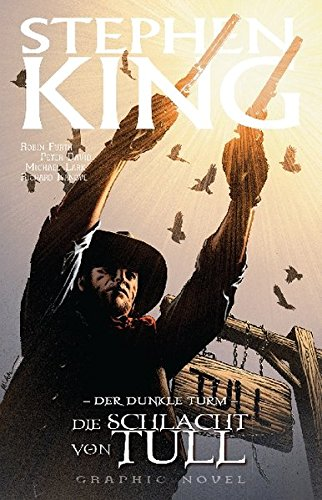 Stephen Kings Der Dunkle Turm, Bd. 8: Die Schlacht von Tull