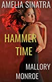 Amelia Sinatra: Hammer Time