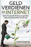Geld verdienen im Internet:Deine Finanzielle Freiheit ist greifbar Passives Eink