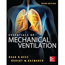 Essentials of Mechanical Ventilation, Third Edition