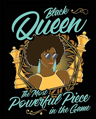 Black Queen The Most Powerful Piece In The Game: Black Girl Magic Chess  Game 7.5