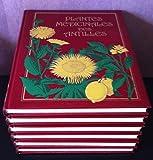 Plantes médicinales des Antilles - 6 tomes