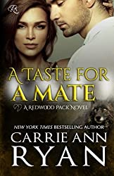 A Taste for a Mate (Redwood Pack) (Volume 2) by Carrie Ann Ryan (2015-12-10)