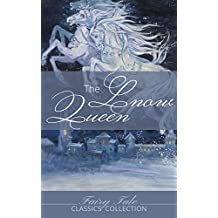 The Snow Queen: And Illustrations (Fairy Tale Classics Collection) (English Edition)