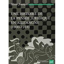 Une histoire de la pensée juridique en Allemagne (1800-1918) : Idéalisme et conceptualisme chez les juristes allemands du XIXe siècle