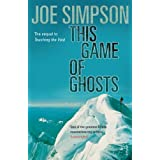 This Game of Ghosts by Joe Simpson (2007-12-25)