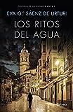 Los ritos del agua: Trilogía de La Ciudad Blanca 2: 5 (Autores Españoles e Iberoamericanos)