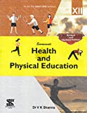 Health and Physical Education for Class 12 (2018-19 Session)