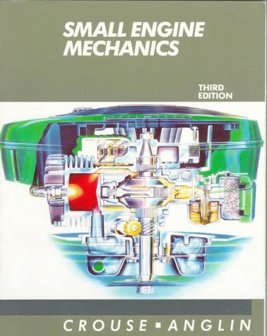 Small Engine Mechanics by William Harry Crouse (1986-04-01)