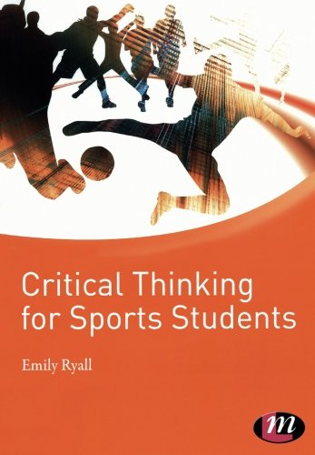 Critical Thinking for Sports Students (Active Learning in Sport Series)