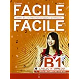 Facile facile. Italiano per studenti stranieri. B1 livello intermedio
