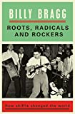 Book - Roots, Radicals and Rockers: How Skiffle Changed the World