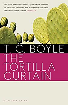 The Tortilla Curtain by [Boyle, T. C.]
