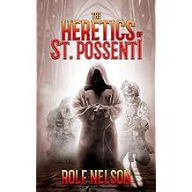 The Heretics of St. Possenti (English Edition)