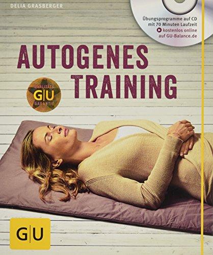 Image of Autogenes Training (mit CD) (GU Multimedia Körper, Geist & Seele)
