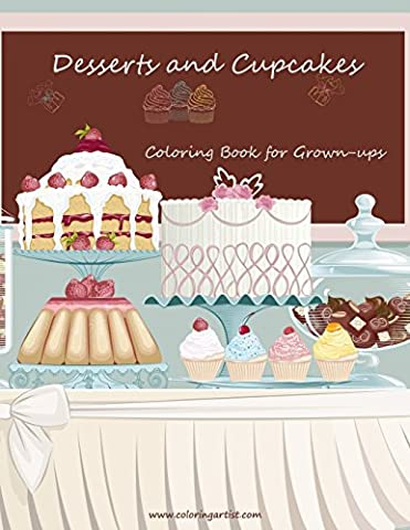 Desserts and Cupcakes Coloring Book for Grown-Ups 1