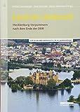 Land im Umbruch: Mecklenburg-Vorpommern nach dem Ende der DDR