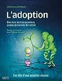 L'adoption - Les clés d'une adoption réussie