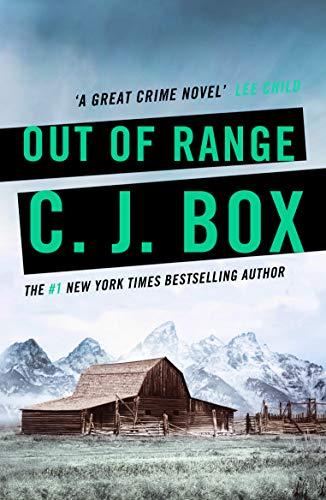 Out of Range (Joe Pickett series Book 5) (English Edition)