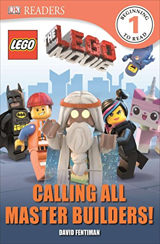 DK Readers L1: The Lego Movie: Calling All Master Builders! (DK Readers: Lego Level 1)