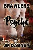 Psycho (Brawlers Book 2) (English Edition)