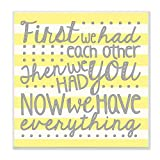 The Kids Room By Stupell First We Had Each Other Grey And Yellow Stripes Wall Plaque