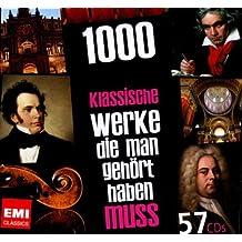 1000 klassische Werke, die man gehört haben muss