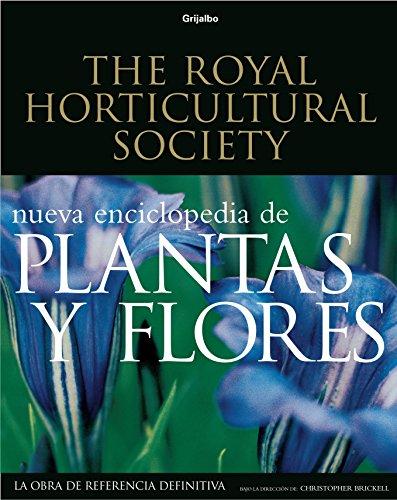 Nueva Enciclopedia de Plantas y Flores por Horticultural Society Royal