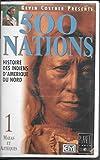 500 nations indiennes : histoire des Indiens d'Amérique du Nord [VHS]