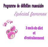 Telecharger Livres Programme de definition musculaire special femme 12 semaines de diet et d entrainements Fernandez (PDF,EPUB,MOBI) gratuits en Francaise